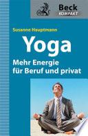 Yoga   Mehr Energie f  r Beruf und privat
