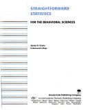 Straightforward Statistics For The Behavioral Sciences