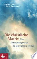 Die christliche Matrix