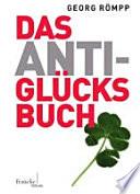 Das Anti Gl  cksbuch