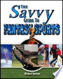 The Savvy Guide To Fantasy Sports book