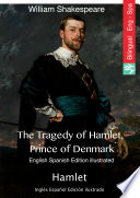 The Tragedy of Hamlet, Prince of Denmark (English Spanish edition illustrated)