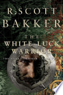 The White Luck Warrior Book Two book