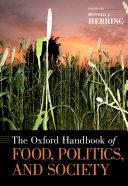 The Oxford Handbook of Food, Politics, and Society