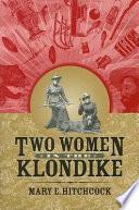 download ebook two women in the klondike pdf epub