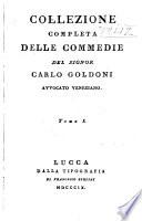Collezione completa delle commedie  Il teatro comico  La bottega del caff    L  vvebturiere onorato  La locandiera