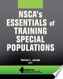 NSCA s Essentials of Training Special Populations