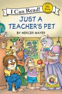 Little Critter  Just a Teacher s Pet