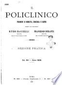 Il policlinico  Sezione pratica periodico di medicina  chirurgia e igiene