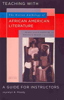 Teaching with the Norton Anthology of African American Literature