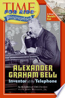 Time For Kids  Alexander Graham Bell