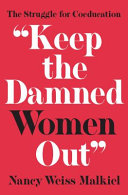 Keep The Damned Women Out  book