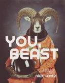 You  Beast