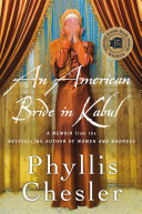 An American Bride in Kabul Account Of Afghanistan S Troubled History The Ongoing Islamic Islamist