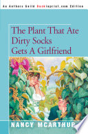 The Plant That Ate Dirty Socks Gets A Girlfriend