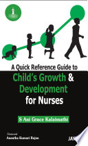 A Quick Reference Guide to Child's Growth and Development for Nurses
