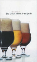 The Great Beers Of Belgium : wine. with an introduction about belgium...