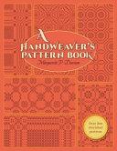 A Handweaver s Pattern Book