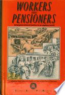 Workers Versus Pensioners