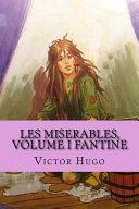 Les Miserables  Volume I Fantine  French Edition