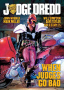 Judge Dredd  When Judges Go Bad
