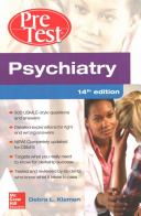Psychiatry PreTest Self Assessment And Review  14th Edition