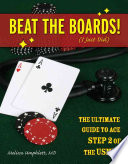 Beat the Boards   I Just Did   The Ultimate Guide to Ace Step 2 of the USMLE