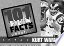 101 Fun Facts about Kurt Warner Into Account Not Only A Player S Statistics