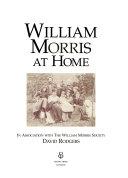 William Morris at home