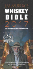Jim Murray s Whiskey Bible 2017