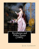 Revolution and Other Essays  1909   by