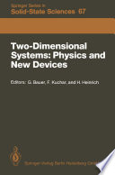Two Dimensional Systems  Physics and New Devices