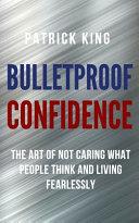 Bulletproof Confidence Book PDF