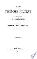 Le  ons d   conomie politique faites    Montpellier par M  F  Passy  recueillies par MM  E  Bertin et P  Glaize  1860  61
