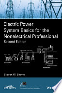 Electric Power System Basics for the Nonelectrical Professional
