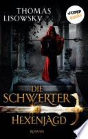 DIE SCHWERTER   Band 4  Hexenjagd