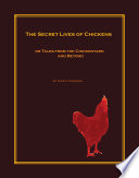 The Secret Lives Of Chickens