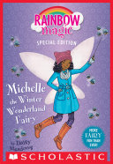 Michelle the Winter Wonderland Fairy  Rainbow Magic Special Edition