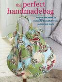 The Perfect Handmade Bag