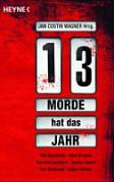 Dreizehn Morde hat das Jahr