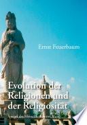 Evolution der Religionen und der Religiosität