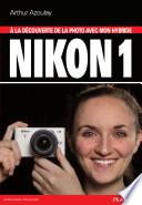 A la d  couverte de la photo avec mon hybride Nikon 1