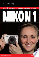 illustration A la découverte de la photo avec mon hybride Nikon 1