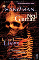The Sandman  Brief Lives  Originally published in single magazine form as The Sandman 41 49