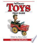 Warman s Toys Field Guide