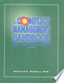 The Conflict Management Handbook How To Quench The Fires That Burn Relationships 4th Edition