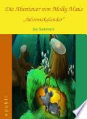 Die Abenteuer von Molly Maus   Adventskalender