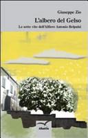 L albero del gelso  Le sette vite dell alfiere Antonio Belpusi