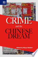 Crime and the Chinese Dream Dream Of All Chinese The Opportunities Of