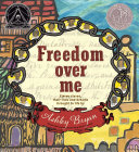 Freedom Over Me Book
